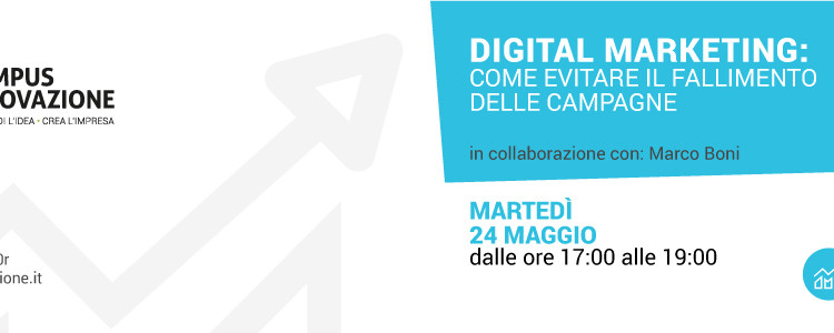 Digital Marketing: Come evitare il fallimento delle Campagne