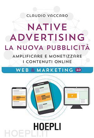 """5/7 dalle 17.00 """"NATIVE ADVERTISING – LA NUOVA PUBBLICITA' : amplificare e monetizzare i contenuti online"""""""