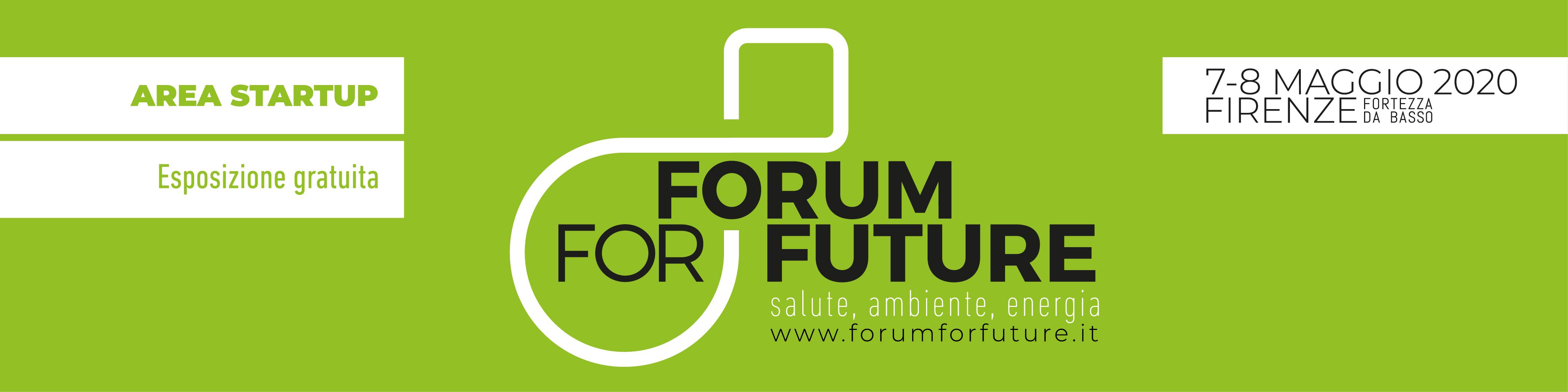 Esposizione gratuita per 20 Startup al Forum for Future – 7 e 8 Maggio 2020, Fortezza da Basso a Firenze